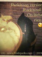 Parkinsom version Rock'n roll - Lili Saint Laurent © 2019